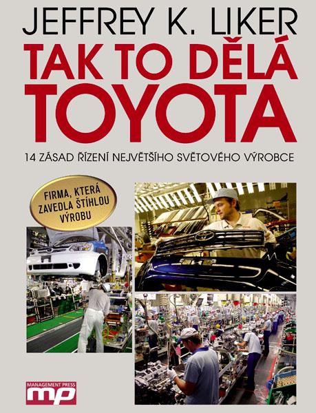 Knižní publikace Tak to dělá Toyota již vpředvánočním prodeji