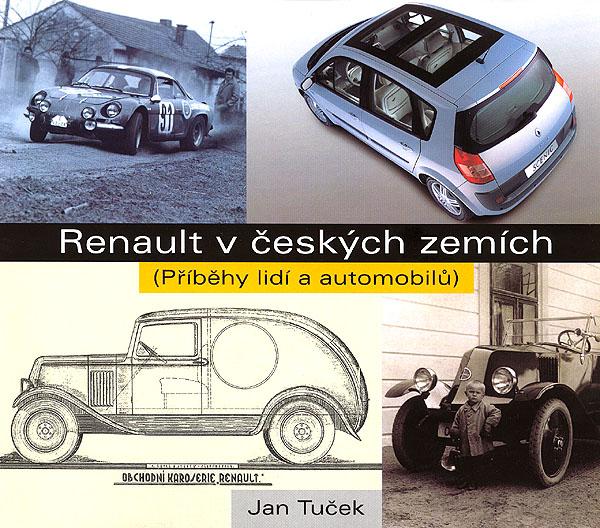 Renault včeských zemích (Příběhy lidí a automobilů)